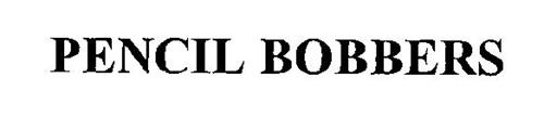 PENCIL BOBBERS
