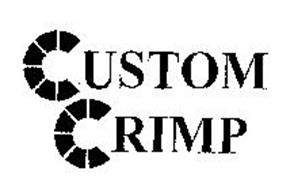 CUSTOM CRIMP