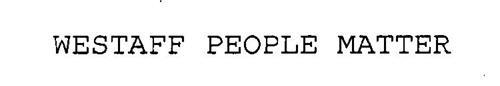 WESTAFF PEOPLE MATTER