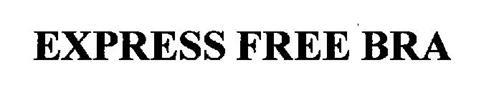 EXPRESS FREE BRA