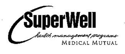 SUPERWELL HEALTH MANAGEMENT PROGRAMS MEDICAL MUTUAL