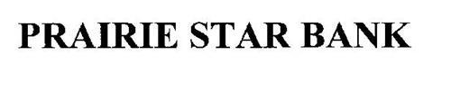 PRAIRIE STAR BANK