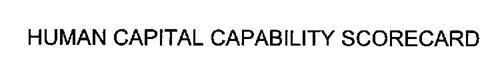 HUMAN CAPITAL CAPABILITY SCORECARD