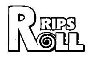 RIPS ROLL