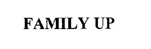 FAMILY UP