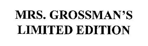 MRS. GROSSMAN'S LIMITED EDITION