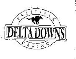 DELTA DOWNS RACETRACK CASINO