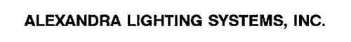 ALEXANDRA LIGHTING SYSTEMS, INC.