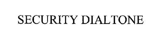 SECURITY DIALTONE