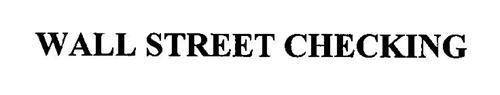 WALL STREET CHECKING