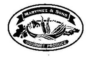 MARTINEZ & SONS GOURMET PRODUCE