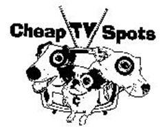 CHEAP TV SPOTS