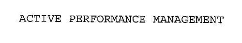 ACTIVE PERFORMANCE MANAGEMENT