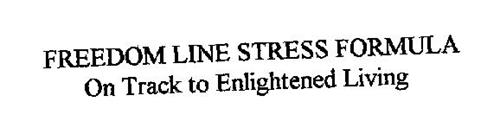 FREEDOM LINE STRESS FORMULA ON TRACK TO ENLIGHTENED LIVING