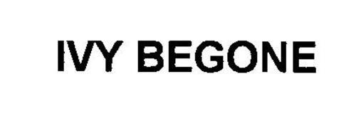 IVY BEGONE