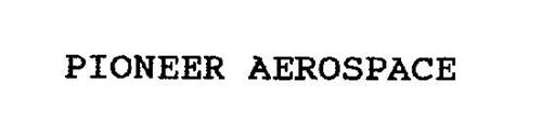 PIONEER AEROSPACE