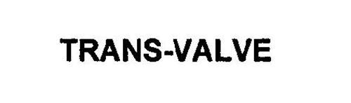 TRANS-VALVE