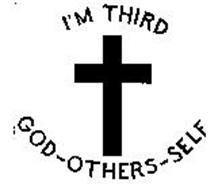 I'M THIRD GOD-OTHERS-SELF