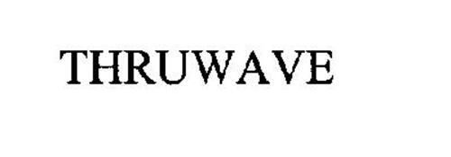 THRUWAVE