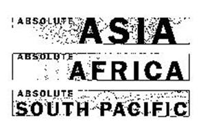 ABSOLUTE ASIA ABSOLUTE AFRICA ABSOLUTE SOUTH PACIFIC