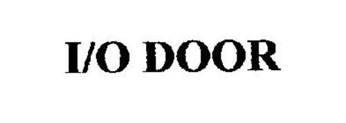 I/O DOOR