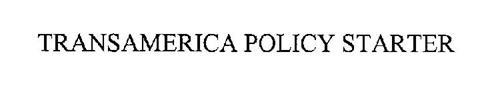 TRANSAMERICA POLICY STARTER