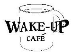WAKE-UP CAFE