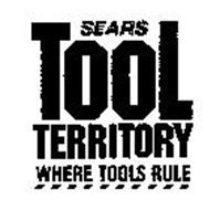 SEARS TOOL TERRITORY WHERE TOOLS RULE
