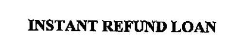 INSTANT REFUND LOAN