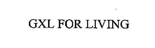 GXL FOR LIVING