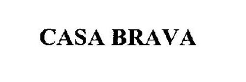 CASA BRAVA