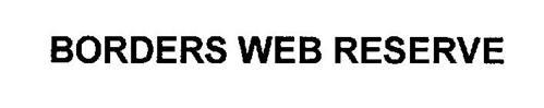 BORDERS WEB RESERVE