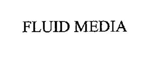 FLUID MEDIA