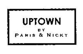 UPTOWN BY PARIS & NICKY