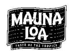 MAUNA LOA TASTE OF THE TROPICS