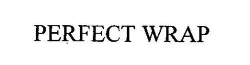 PERFECT WRAP