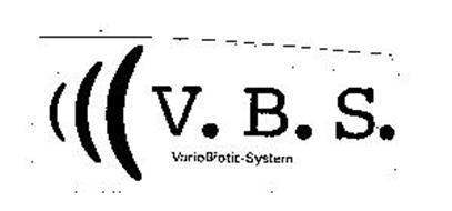 V.B.S. VARIO BIOTIC-SYSTEM