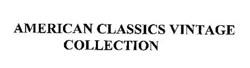 AMERICAN CLASSICS VINTAGE COLLECTION