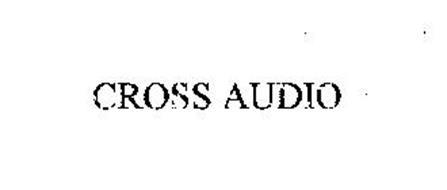 CROSS AUDIO