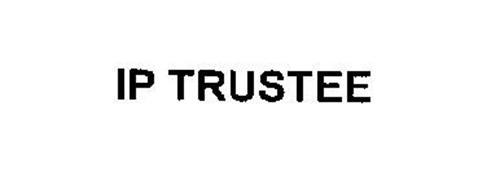 IP TRUSTEE