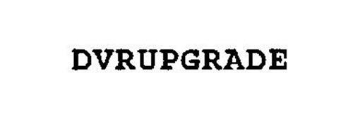 DVRUPGRADE