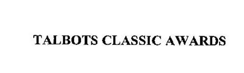 TALBOTS CLASSIC AWARDS