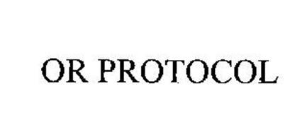 OR PROTOCOL