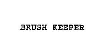 BRUSH KEEPER