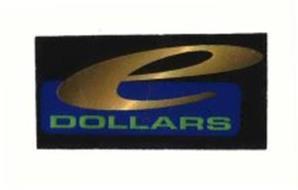 E DOLLARS