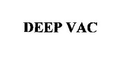 DEEP VAC