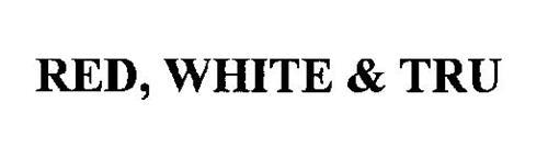RED, WHITE & TRU