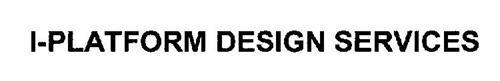 I-PLATFORM DESIGN SERVICES