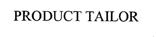PRODUCT TAILOR