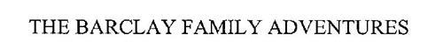 BARCLAY FAMILY ADVENTURES